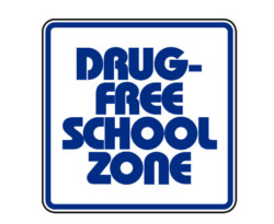 Sign F-Drug Free School Zone