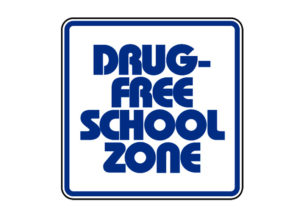 Sign F-Drug Free School Zone
