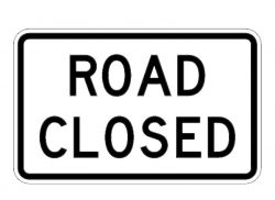 Construction Sign R11-2 Road Closed