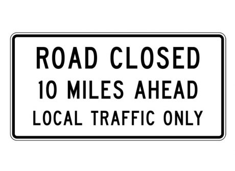 R11-3a Road Closed Local Traffic Only