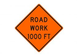 Construction Sign W20-1b Road Work 1000 FT