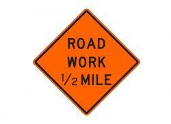 W20-1e Road Work 1/2 Mile