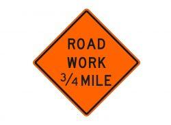 W20-1f Road Work 3/4 Mile