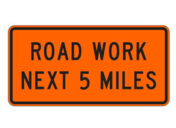 Construction Sign Road Work Next Five Miles