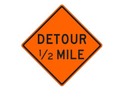 Construction Sign W20-2e Detour 1/2 Mile