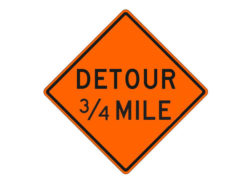 Construction Sign W20-2f Detour 3/4 Mile
