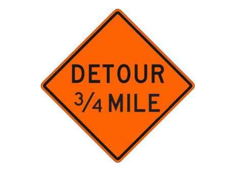 Construction Sign W20-2f Detour 3/4 Mile