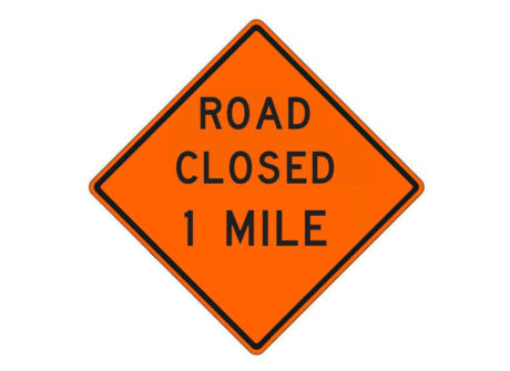 Construction Sign W20-3g Road Closed 1 Mile