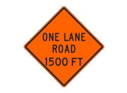 Construction Sign W20-4a One Lane Road 1500 FT