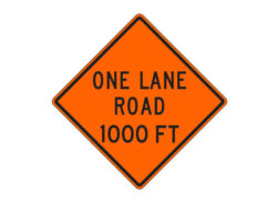 Construction Sign W20-4b One Lane Road 1000 FT