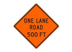 Construction Sign W20-4c One Lane Road 500 FT