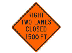 Construction Sign W20-5aa(R) Right Two Lanes Closed 1500 FT