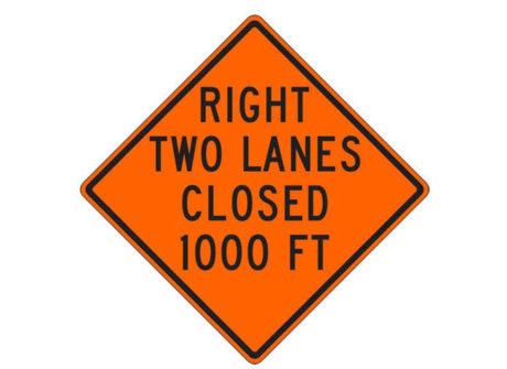 Construction Sign W20-5ab(R) Right Two Lanes Closed 1000 FT