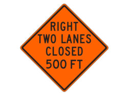 Construction Sign W20-5ac(R) Right Two Lanes Closed 500 FT