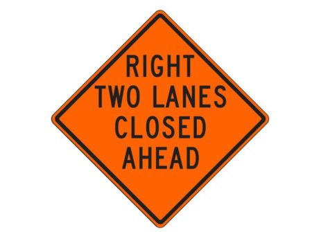 Construction Sign W20-5ad(R) Right Two Lanes Closed Ahead
