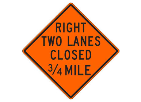 W20-5c(L) Left Lane Closed 500 FT Right Two Lanes Closed 3/4 Mile