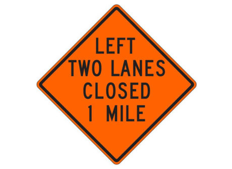 Construction Sign Left Two Lanes Closed 1 Mile