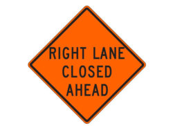 Construction Sign Right Lane Closed Ahead