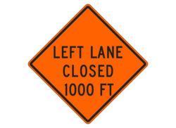 Construction Sign W20-5b(L) Left Lane Closed 1000 FT