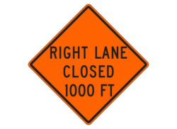 Construction Sign Right Lane Closed 1000 FT