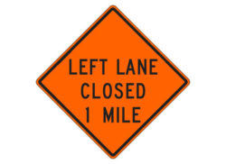 Construction Sign W20-5g(L) Left Lane Closed 1 Mile