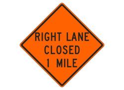 Right Lane Closed 1 Mile
