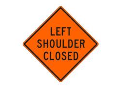 Construction Sign W21-5aL Left Shoulder Closed