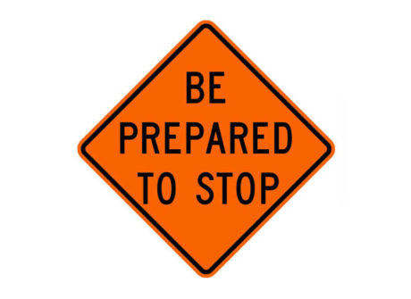 Construction Sign W21-Sp Be Prepared to Stop