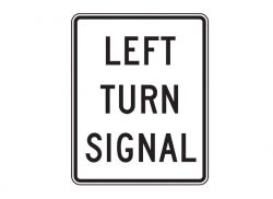 R10-10L Left Turn Signal Sign
