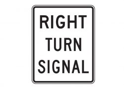 R10-10R Right Turn Signal Sign