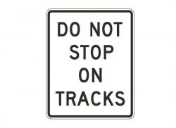 R8-8 Do Not Stop on Tracks
