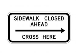 R9-11 Sidewalk Closed Ahead Arrow