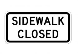 R9-9 Sidewalk Closed Sign