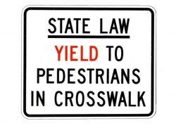 R9-9B State Law Yield to Pedestrians in Crosswalk