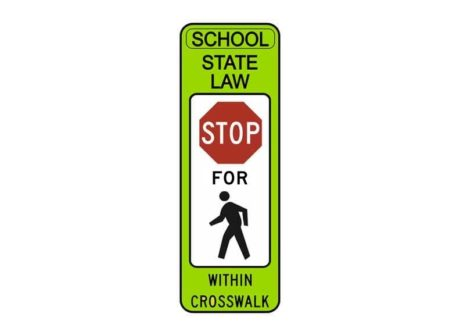 R1-6a State Law Stop for Pedestrian Within Crosswalk SCH